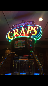 An electronic craps machine.. my favorite!